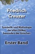 Symbolik und Mythologie der alten Völker, besonders der Griechen