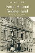 Ferne Heimat Sudetenland