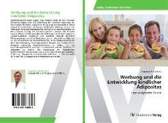 Werbung und die Entwicklung kindlicher Adipositas