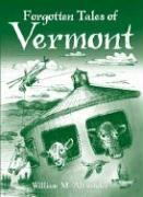 Forgotten Tales of Vermont