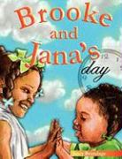 Brooke and Jana's Day