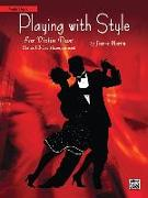 Playing with Style for String Quartet or String Orchestra: Violin Duet