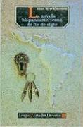 La Novela Hispanoamericana de Fin de Siglo