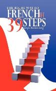 The Right Way to French in 39 Steps
