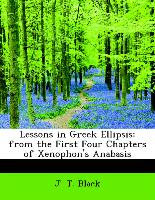 Lessons in Greek Ellipsis: from the First Four Chapters of Xenophon's Anabasis