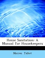 House Sanitation: A Manual for Housekeepers