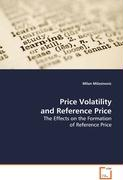 Price Volatility and Reference Price