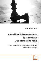 Workflow-Management-Systeme zur Qualitätssicherung