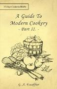 A Guide to Modern Cookery - Part II