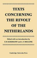 Texts Concerning the Revolt of the Netherlands