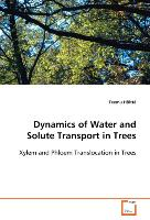 Dynamics of Water and Solute Transport in Trees