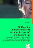 Einfluss der Immunoseneszenz auf spezifisches IgE und Gesamt-IgE