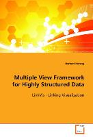 Multiple View Framework for Highly Structured Data