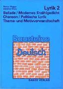 Ballade. Modernes Erzählgedicht. Chanson. Politische Lyrik. Thema- und Motivverwandtschaft
