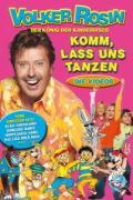 Volker Rosin - Komm, lass uns tanzen: Die Videos