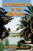 An Introduction to the Baptists