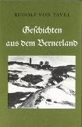Geschichten aus dem Bernerland