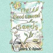 The Good Ground Seeds