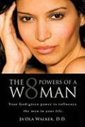 The Eight Powers of a Woman