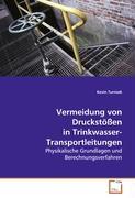 Vermeidung von Druckstössen inTrinkwasser-Transportleitungen
