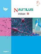 Nautilus, Bisherige Ausgabe B für Gymnasien in Bayern, 11. Jahrgangsstufe, Schülerbuch