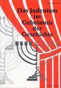 Das Judentum im Geheimnis der Geschichte