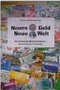 Neues Geld - Neue Welt