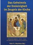 Das Geheimnis der Dreieinigkeit im Zeugnis der Kirche