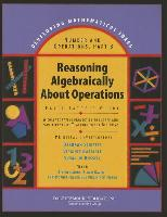 Developing Mathematical Ideas Reasoning Algebraically about Operations Facilitator's Guide 2008c