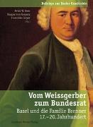 Vom Weissgerber zum Bundesrat