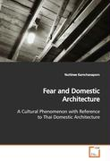 Fear and Domestic Architecture