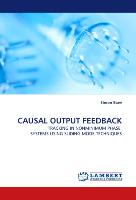 CAUSAL OUTPUT FEEDBACK