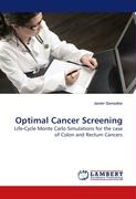 Optimal Cancer Screening