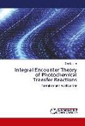 Integral Encounter Theory of Photochemical Transfer Reactions