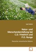 Natur-und Menschendarstellung bei C.D. Friedrich undP.O. Runge