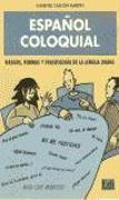 Español coloquial. Rasgos, Formas y fraseología de la lengua dia