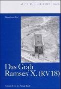 Das Grab Ramses'X. (KV 18)