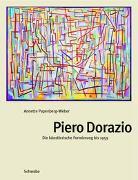 Piero Dorazio. Die künstlerische Formierung bis 1959 / Piero Dorazio