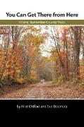 You Can Get There from Here: Hiking Hunterdon County Trails