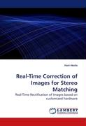 Real-Time Correction of Images for Stereo Matching