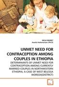 UNMET NEED FOR CONTRACEPTION AMONG COUPLES IN ETHIOPIA
