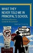 What They Never Told Me in Principal's School: The Value of Experience Cannot Be Overestimated