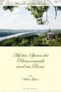 Auf den Spuren der Rheinromantik rund um Bonn