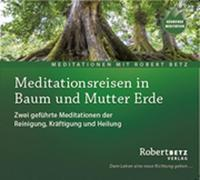 Meditationsreise in Baum und Mutter Erde