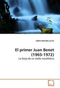 El primer Juan Benet (1965-1972)