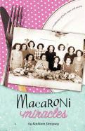 Macaroni Miracles