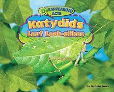 Katydids: Leaf Look-Alikes