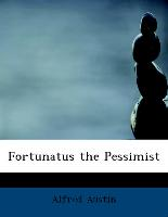 Fortunatus The Pessimist