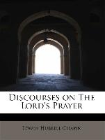 Discourses on The Lord's Prayer