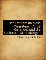 Der Freiherr Nicolaus Wesselényi, A. de Gerando, und die Sachsen in Siebenbürgen